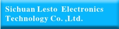 Sichuan Lesto Electronics Technology Co. ,Ltd.